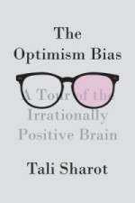 7 - Sharot - The Optimism Bias