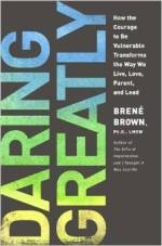 Brene Brown - Daring Greatly