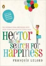 Francois Lelord - Hector and the Search for Happiness