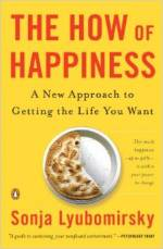 Sonja Lyubomirsky - How of Happiness