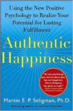 Martin Seligman - Authentic Happiness