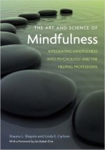 Shapiro and Carlson - Art and Science of Mindfulness